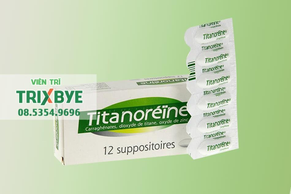 Thuốc Titanoreine dạng đặt hậu môn